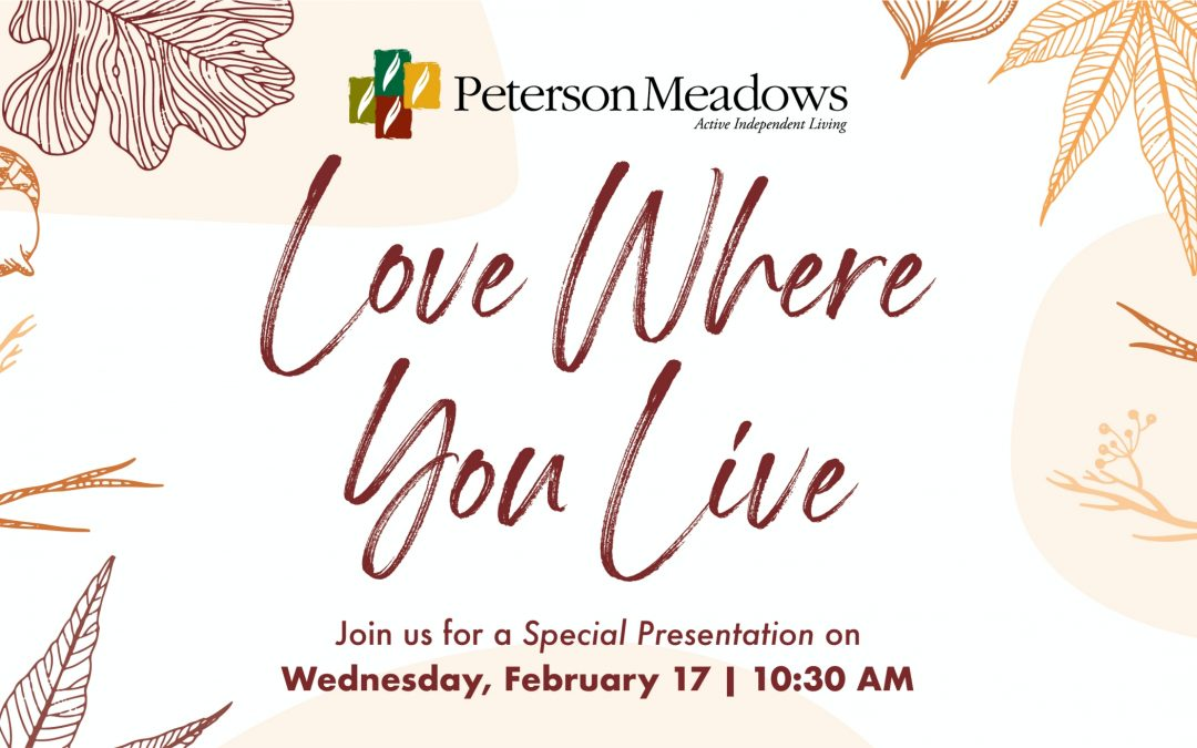 Peterson Meadows – Love Where You Live